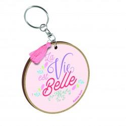 """Porte clés imprimé """"La vie est belle"""" Bubble Gum"""