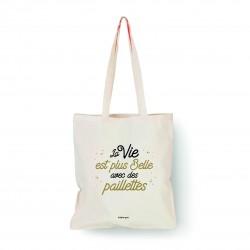 """Tote bag naturel """"La vie est plus belle avec des paillettes"""" Bubble Gum"""